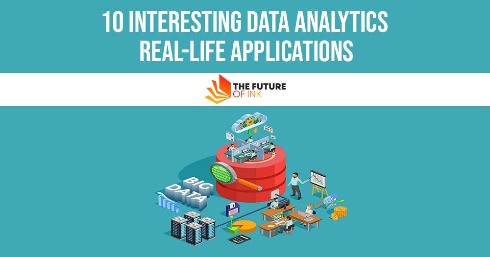 10 Interesting Data Analytics Real Life Applications