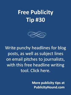 Free Publicity Tip 30 Write punchy headlines