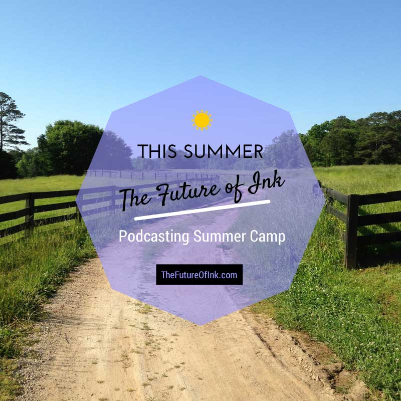 TFOI Podcasting Summer Camp